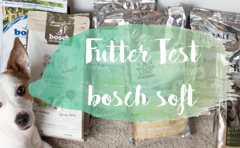 Halbfeuchtes Futter von bosch – Futter Test