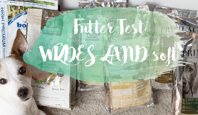 Halbfeuchtes Hundefutter von WILDES LAND – Futter Test